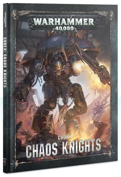 W40K: Codex: Chaos Knights (HB) - DE