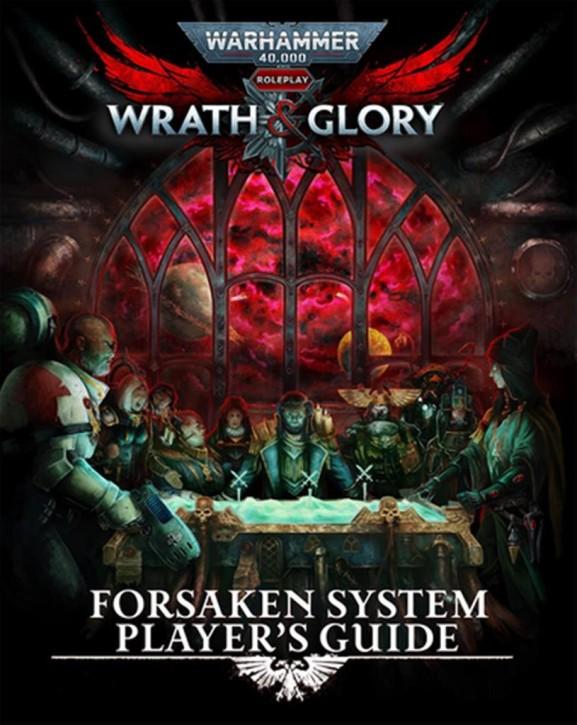 WRATH & GLORY: Forsaken System Players Guide - EN
