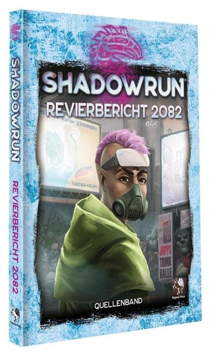SHADOWRUN 6: Revierbericht 2082 - DE