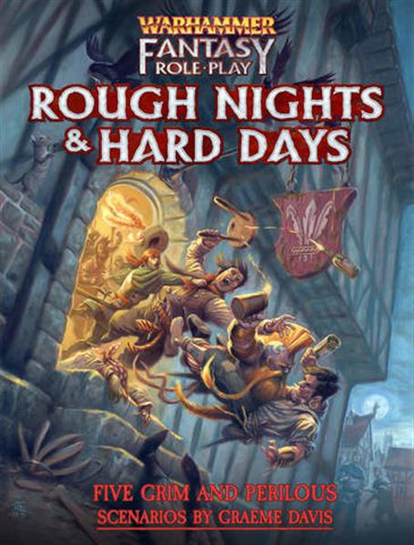 WFRP 4TH: Rough Nights and Hard Days - EN