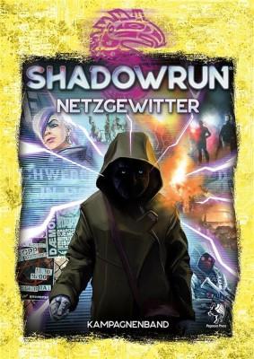 SHADOWRUN 6: Netzgewitter (Hardcover) - DE