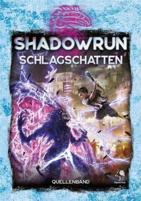 SHADOWRUN 6: Schlagschatten (Hardcover) - DE